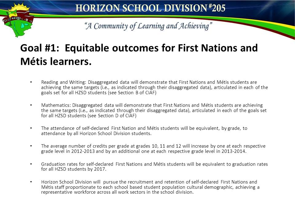 Goal #1: Equitable outcomes for First Nations and Métis learners.