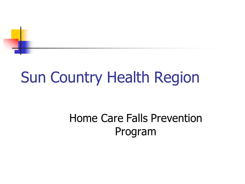 Sun Country Health Region Home Care Falls Prevention Program