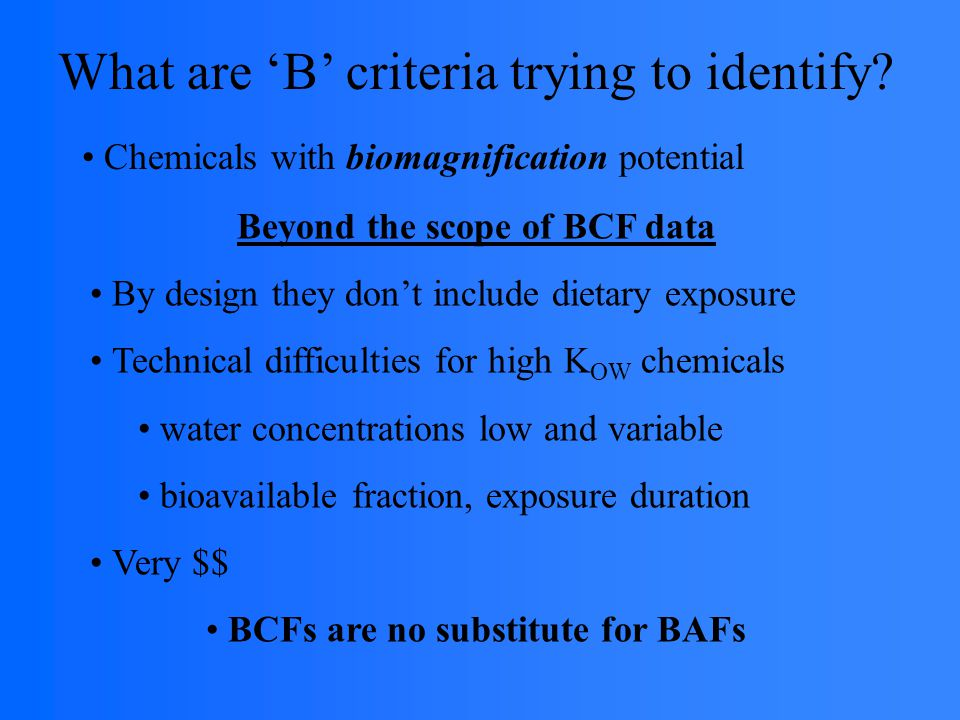 What are 'B' criteria trying to identify.