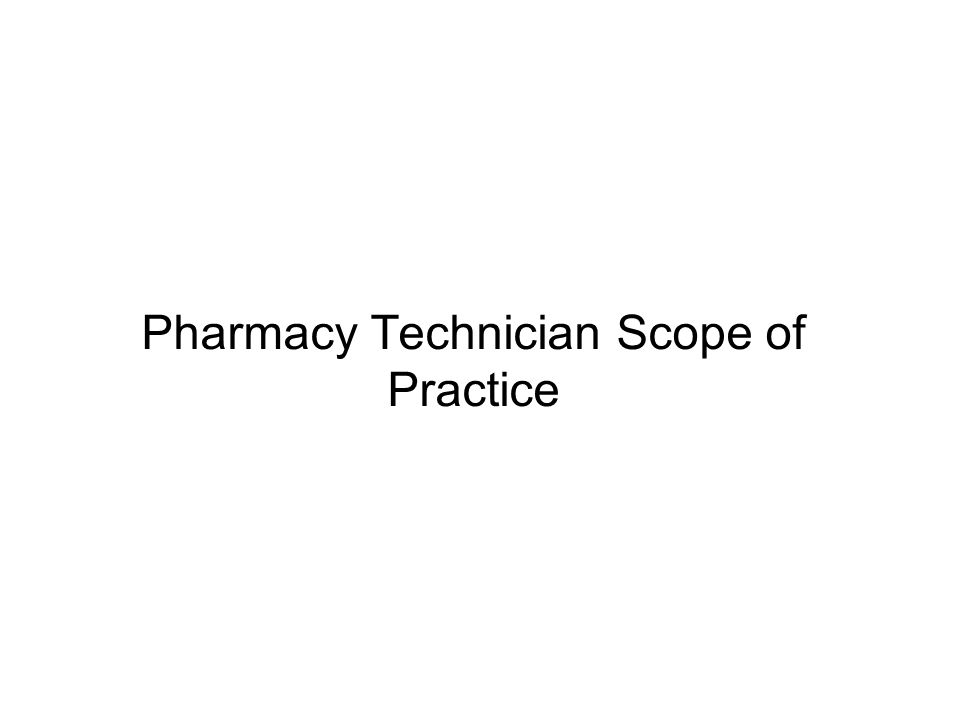 Pharmacy Technician Scope of Practice