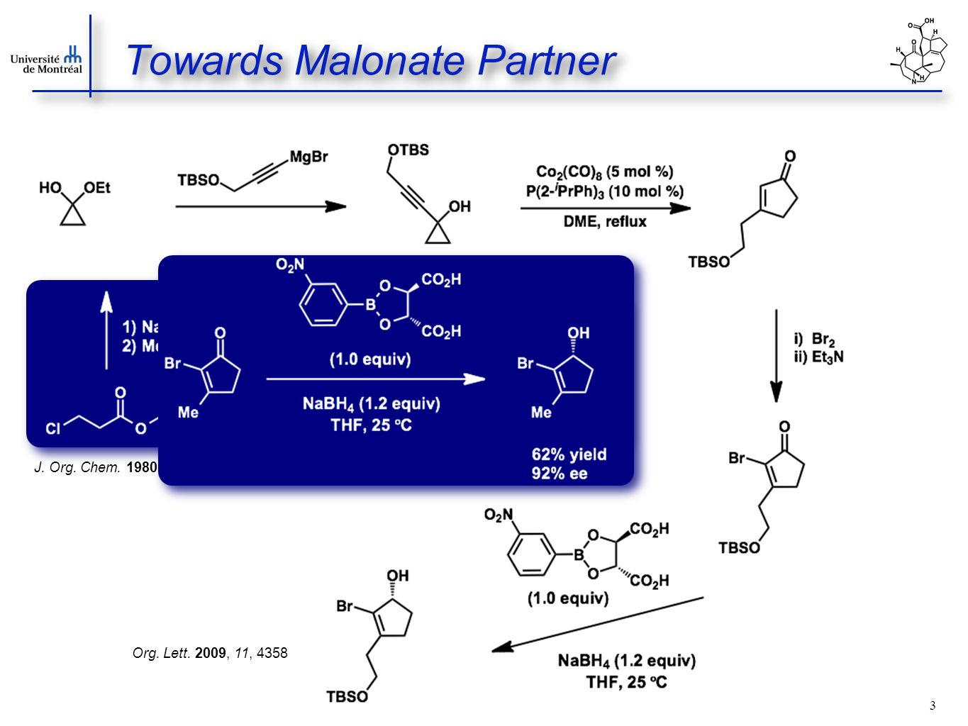 3 Towards Malonate Partner J. Org. Chem. 1980, 45, 4129 J.