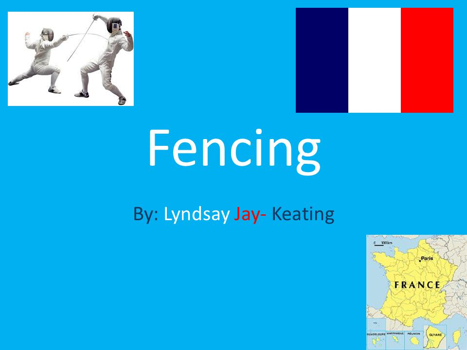 Fencing By: Lyndsay Jay- Keating