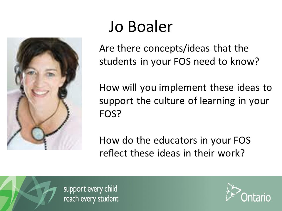 Jo Boaler Are there concepts/ideas that the students in your FOS need to know.