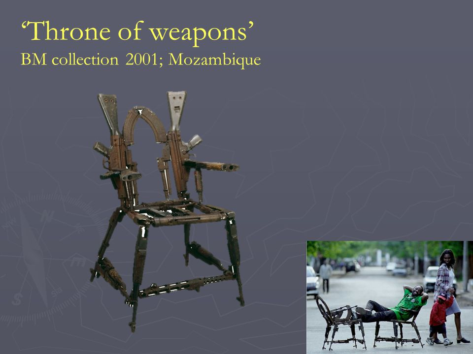 'Throne of weapons' BM collection 2001; Mozambique