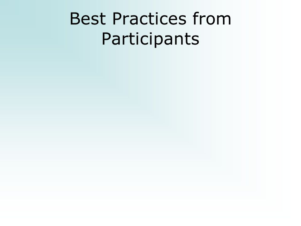 Best Practices from Participants