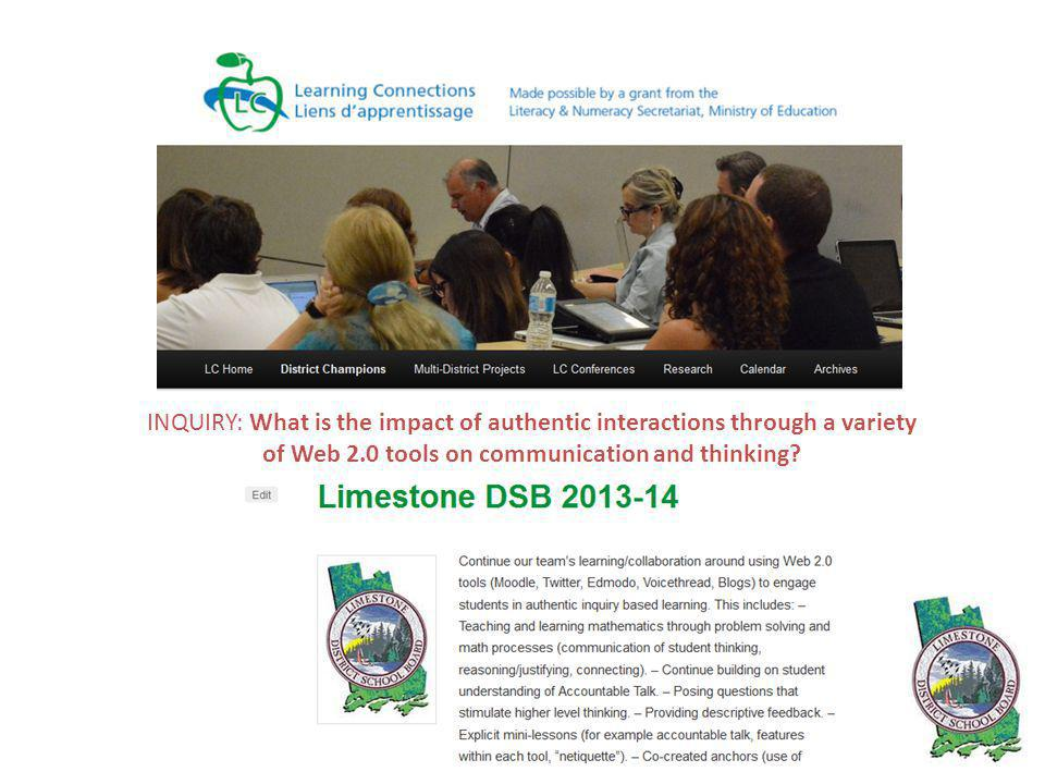 INQUIRY: What is the impact of authentic interactions through a variety of Web 2.0 tools on communication and thinking