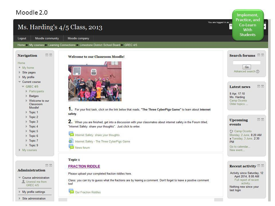 Moodle 2.0 Implement, Practice, and Co-Learn With Students