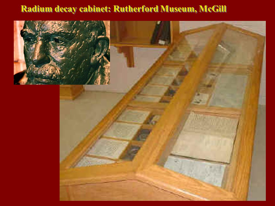 Radium decay cabinet: Rutherford Museum, McGill