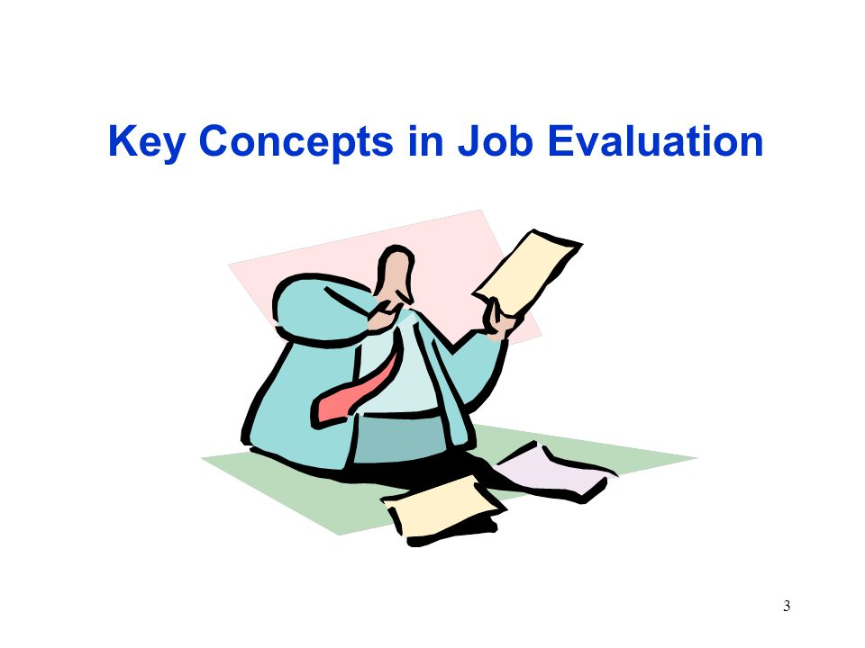 3 Key Concepts in Job Evaluation