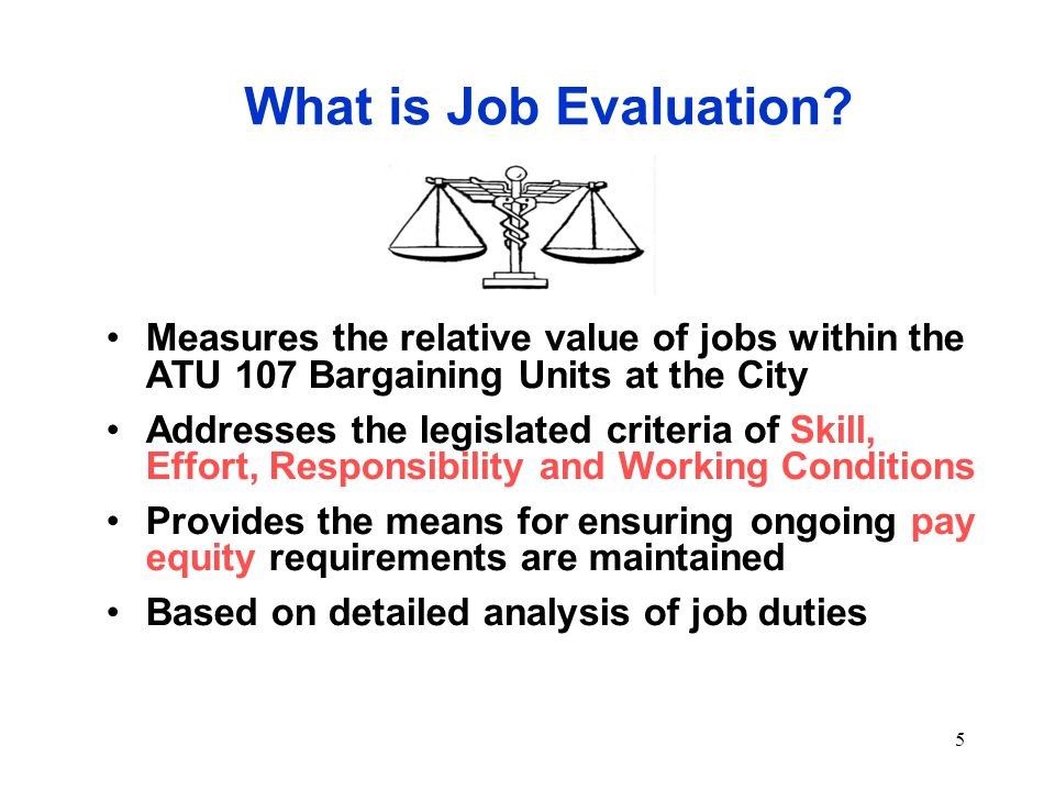 5 What is Job Evaluation.