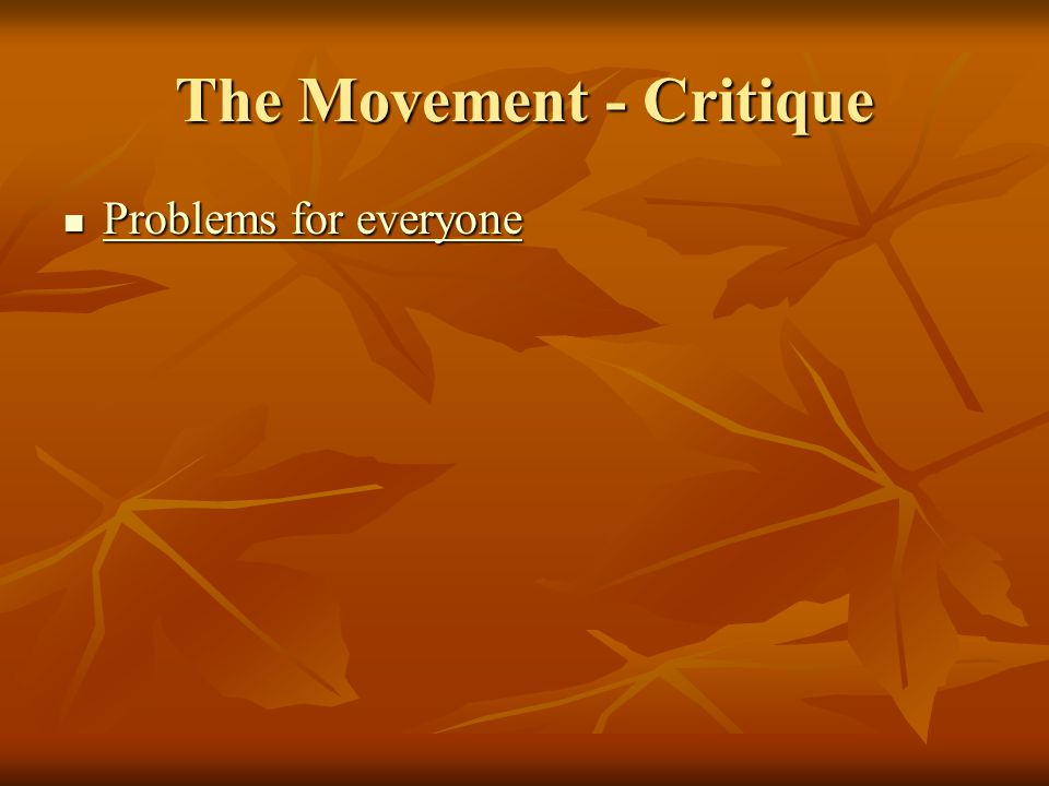 The Movement - Critique Problems for everyone Problems for everyone Problems for everyone Problems for everyone