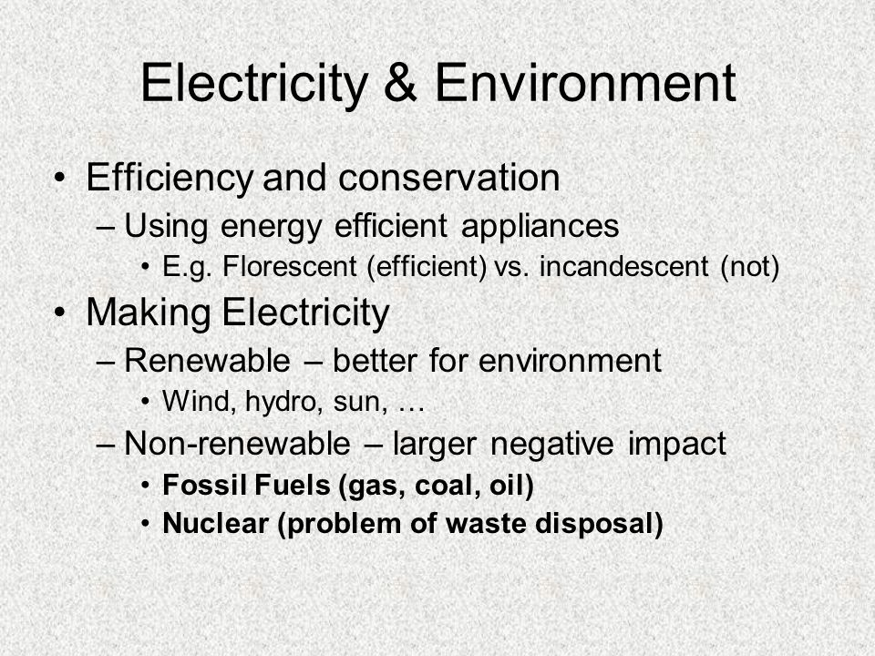 Electricity Calculations Efficiency Efficiency = Output (useful) E x 100% Input (total) E Power (P) Power = Energy time Cost Cost = kWh (usage) x $/kWh Formulas given on test