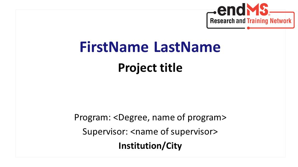 FirstName LastName Project title Program: Supervisor: Institution/City