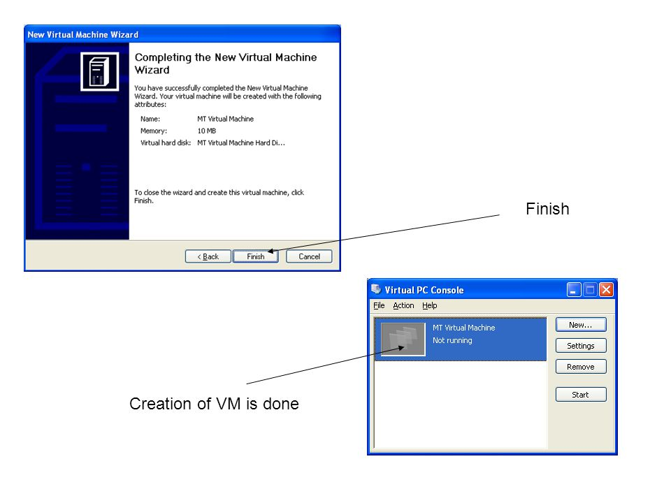 Finish Creation of VM is done