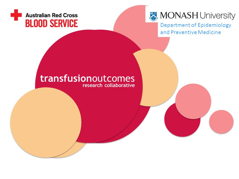 transfusionoutcomes research collaborative Department of Epidemiology and Preventive Medicine