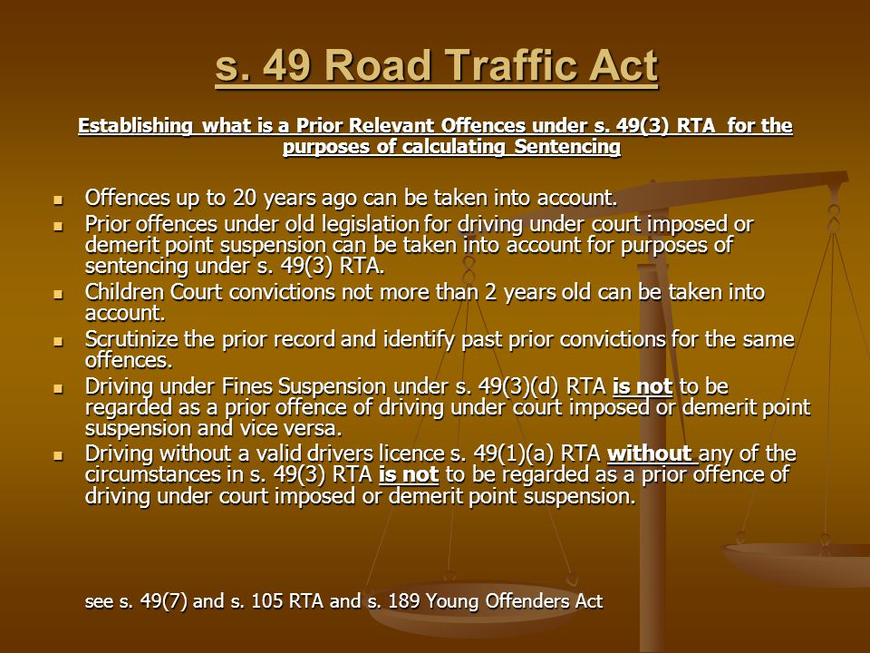 s. 49 Road Traffic Act Establishing what is a Prior Relevant Offences under s.