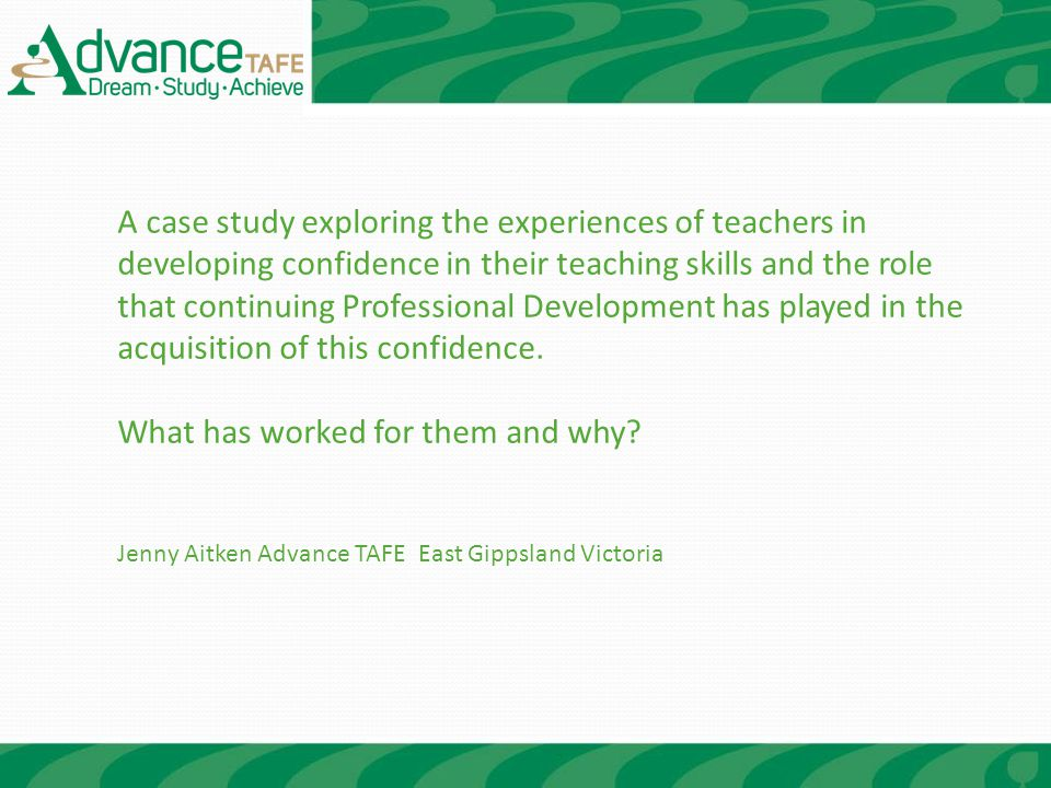 A case study exploring the experiences of teachers in developing confidence in their teaching skills and the role that continuing Professional Development has played in the acquisition of this confidence.