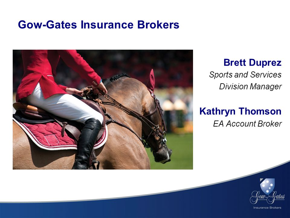 Brett Duprez Sports and Services Division Manager Kathryn Thomson EA Account Broker Gow-Gates Insurance Brokers