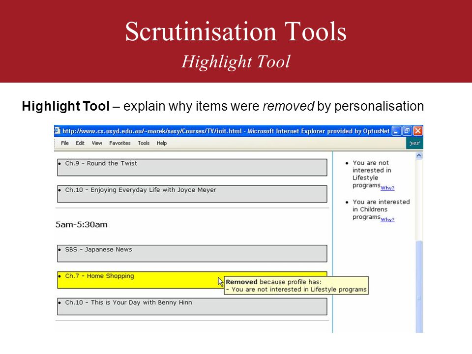 Scrutinisation Tools Highlight Tool Highlight Tool – explain why items were removed by personalisation