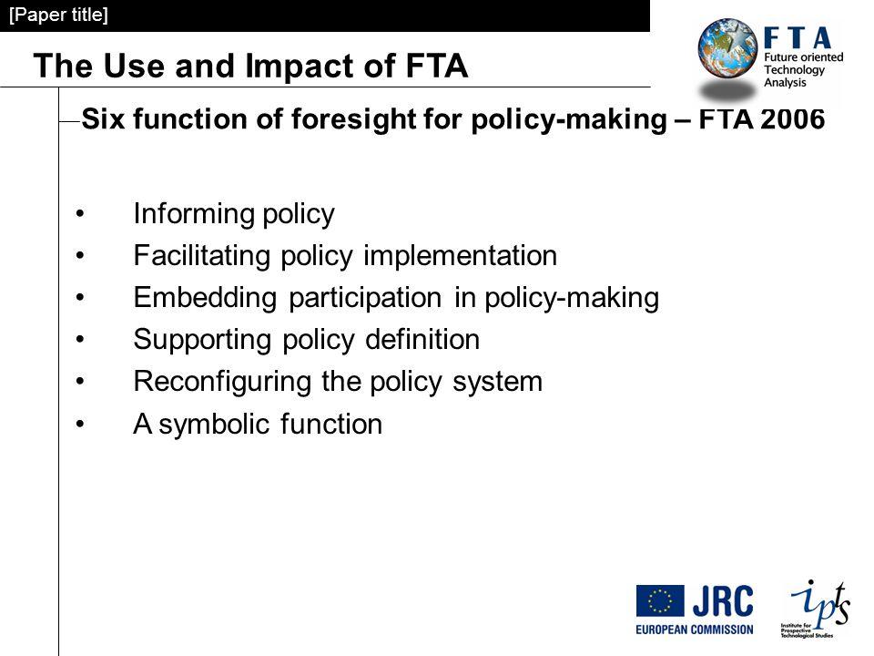 The Use And Impact Of Fta Attila Havas And Ron Johnston Institute Of