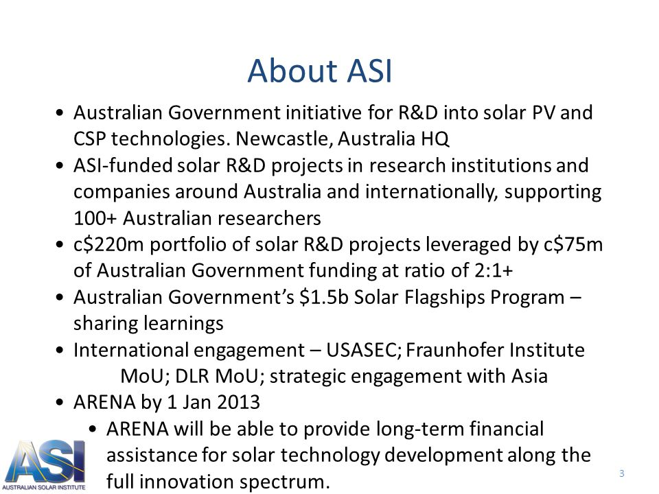 3 Australian Government initiative for R&D into solar PV and CSP technologies.