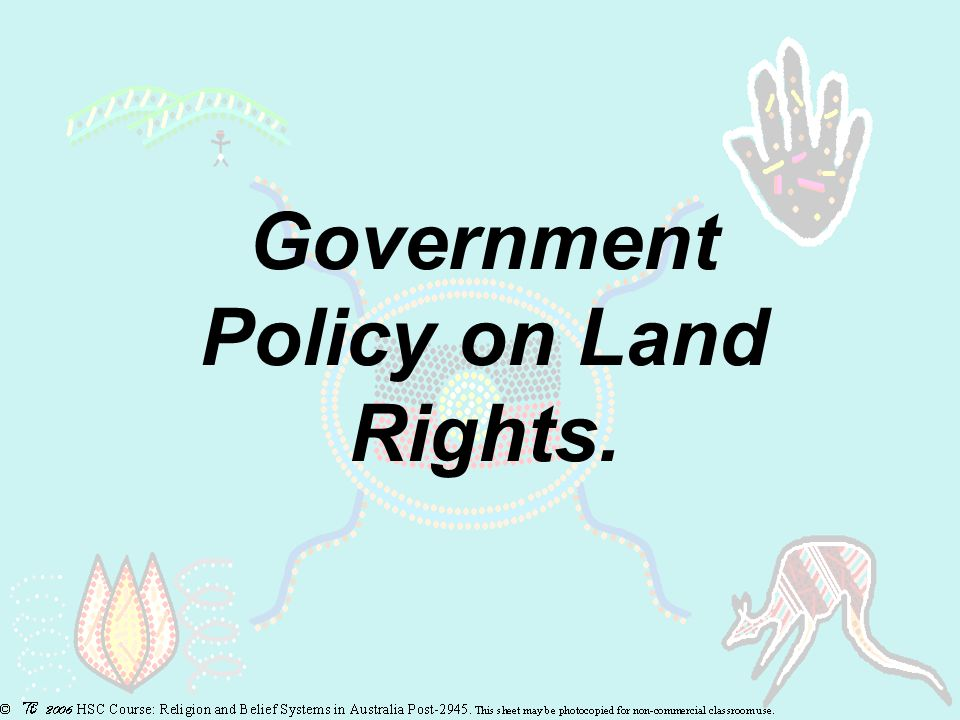 Government Policy on Land Rights.