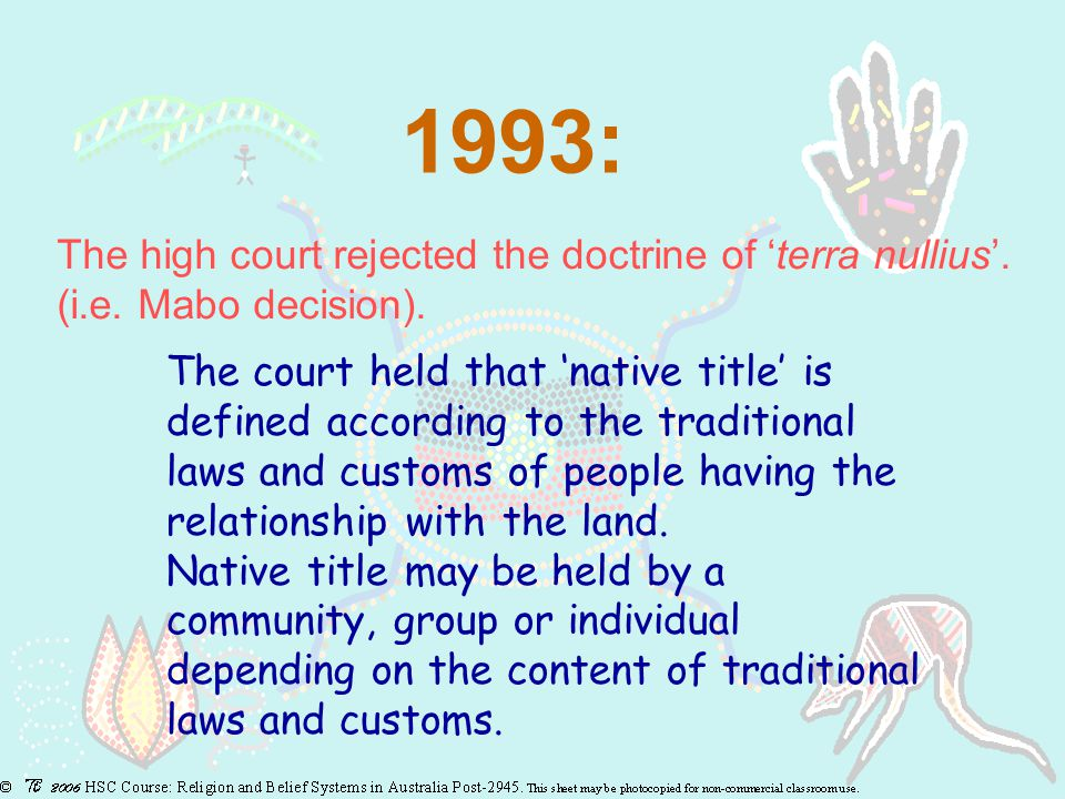1993: The high court rejected the doctrine of 'terra nullius'.
