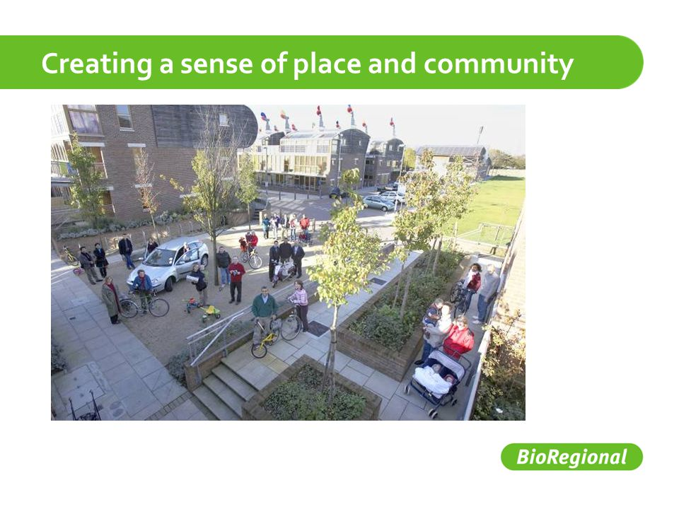 Creating a sense of place and community