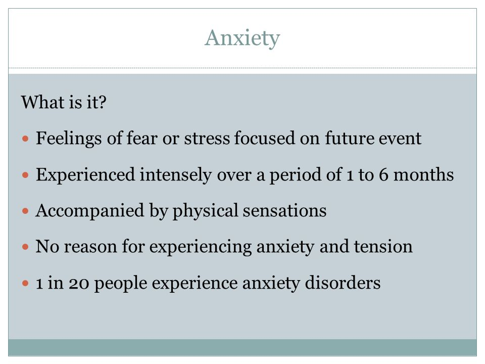 Anxiety What is it.