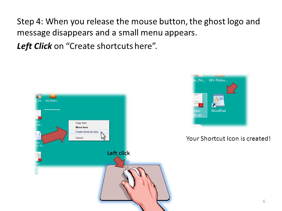 Step 4: When you release the mouse button, the ghost logo and message disappears and a small menu appears.