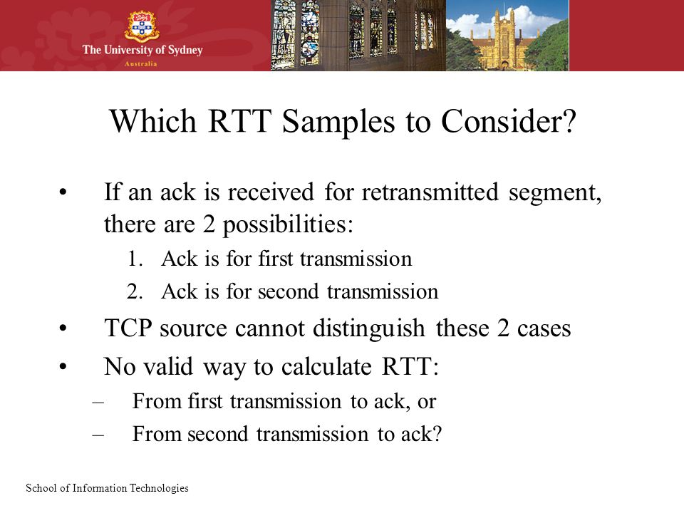 School of Information Technologies Which RTT Samples to Consider.