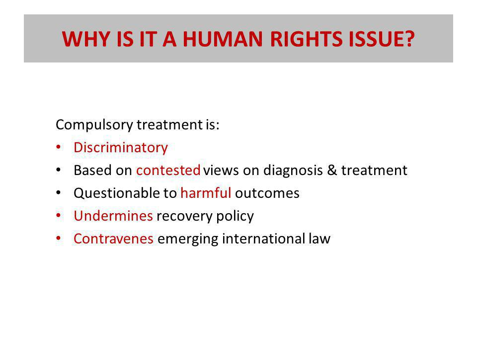 WHY IS IT A HUMAN RIGHTS ISSUE.