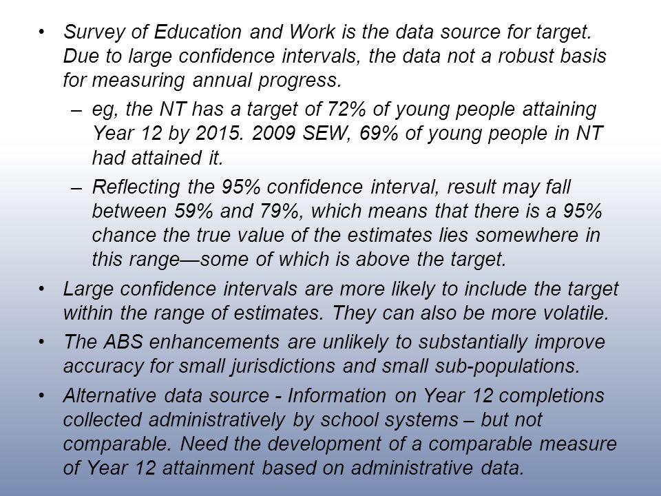 Survey of Education and Work is the data source for target.