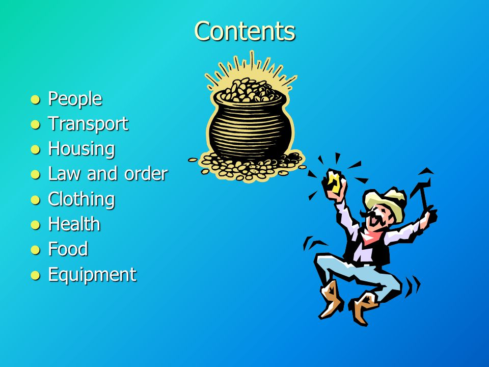 Contents People People Transport Transport Housing Housing Law and order Law and order Clothing Clothing Health Health Food Food Equipment Equipment