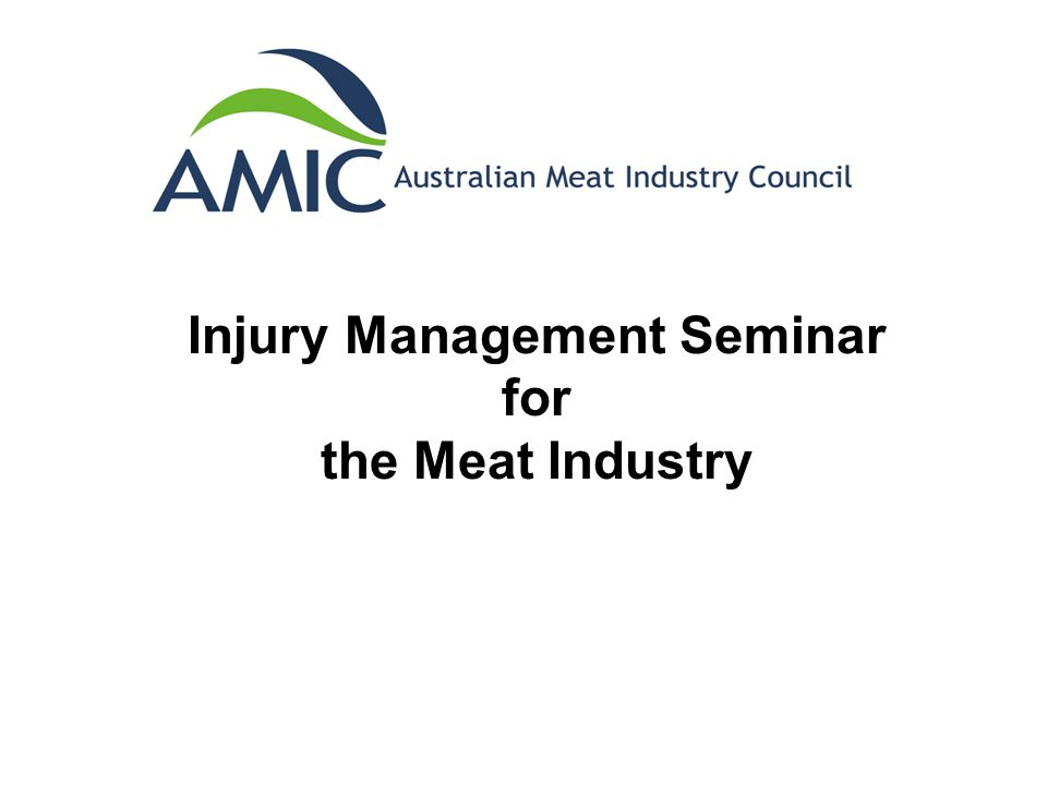 Injury Management Seminar for the Meat Industry
