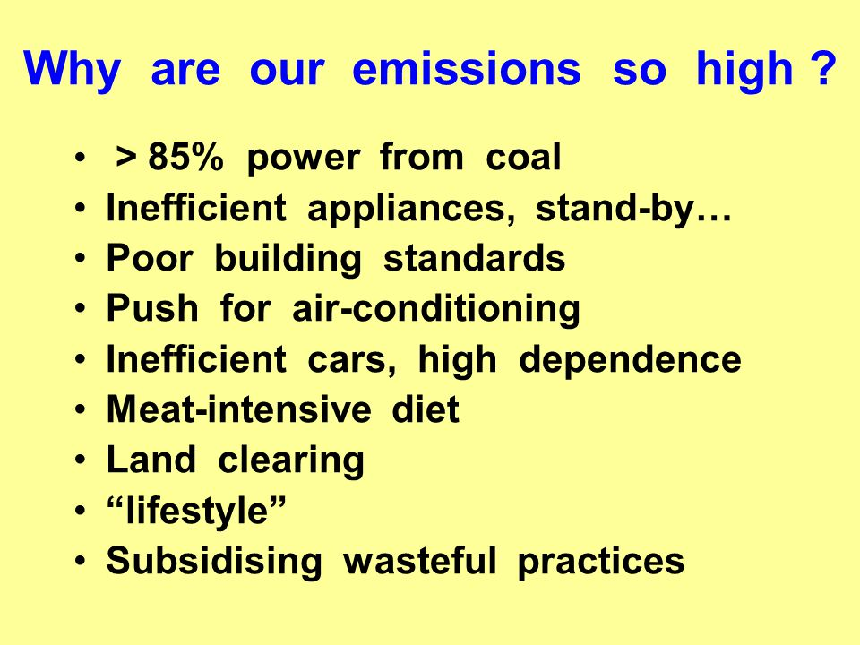 Why are our emissions so high .