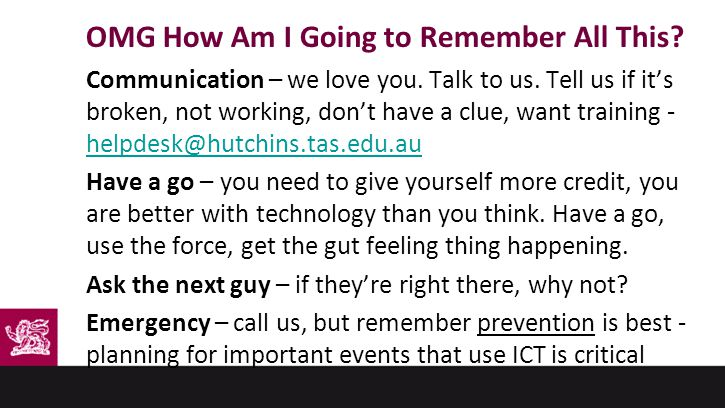 OMG How Am I Going to Remember All This. Communication – we love you.
