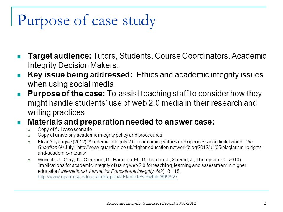Purpose of case study Target audience: Tutors, Students, Course Coordinators, Academic Integrity Decision Makers.