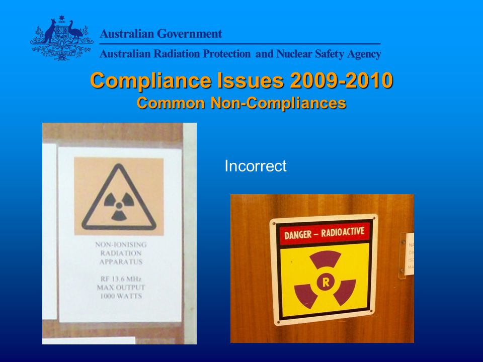 Compliance Issues Common Non-Compliances Incorrect
