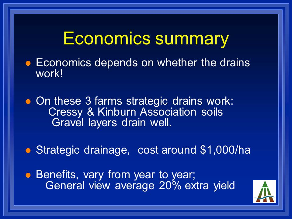 Economics summary Economics depends on whether the drains work.