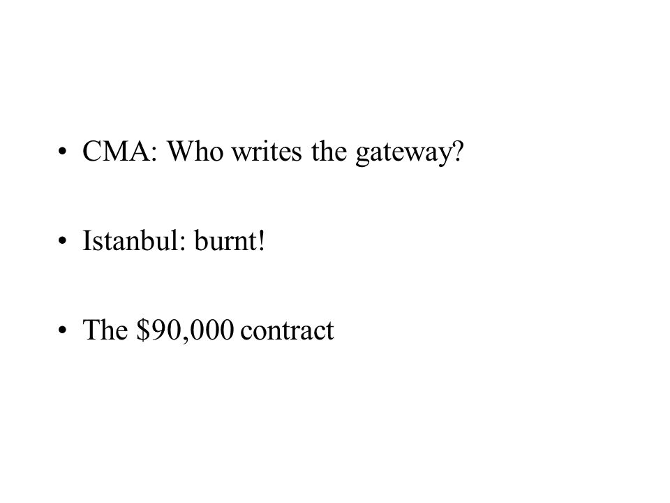 CMA: Who writes the gateway Istanbul: burnt! The $90,000 contract