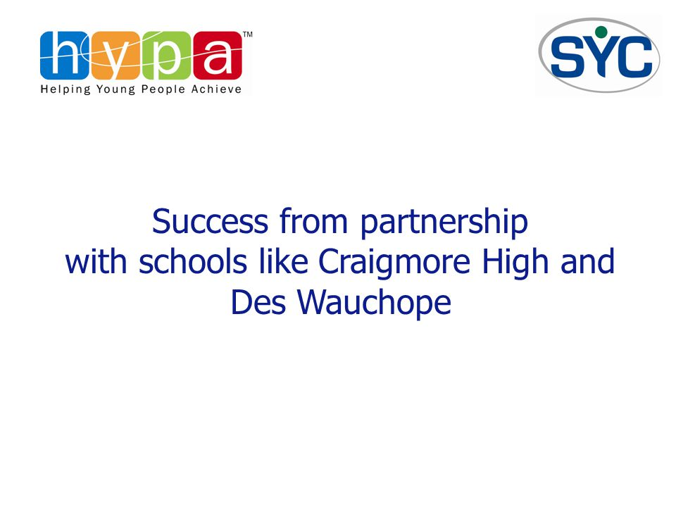 Success from partnership with schools like Craigmore High and Des Wauchope