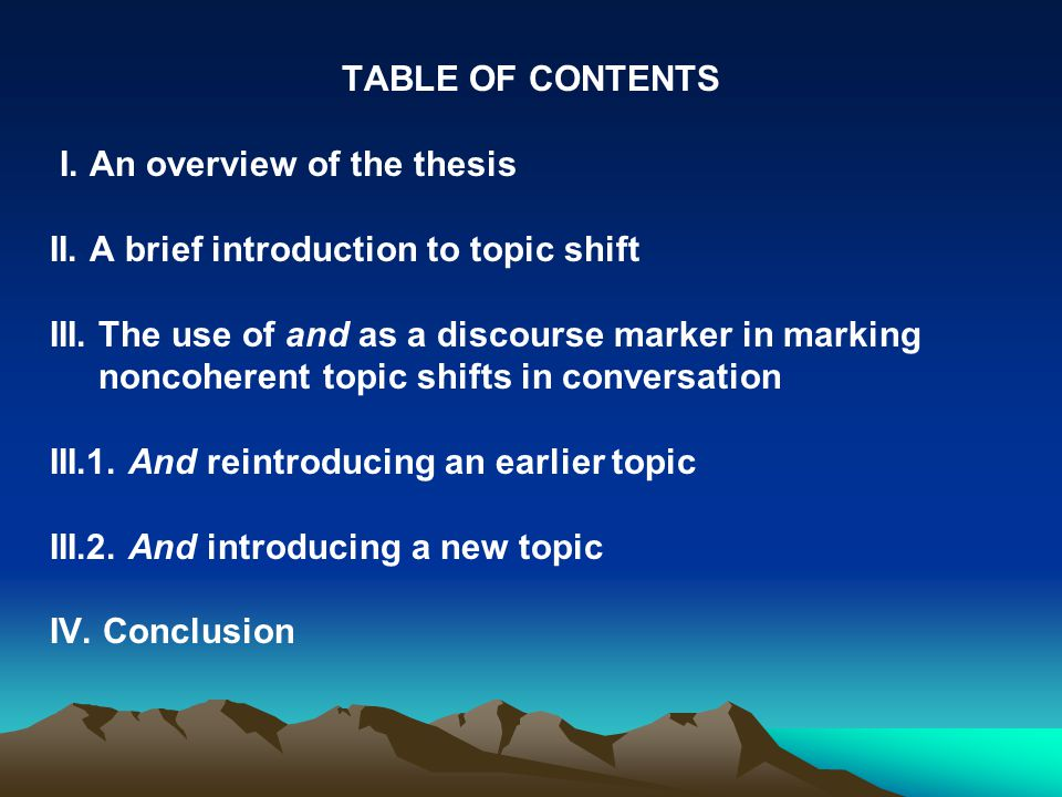 THE USE OF AND AS A DISCOURSE MARKER IN CONTEXTS OF NONCOHERENT TOPIC SHIFTS