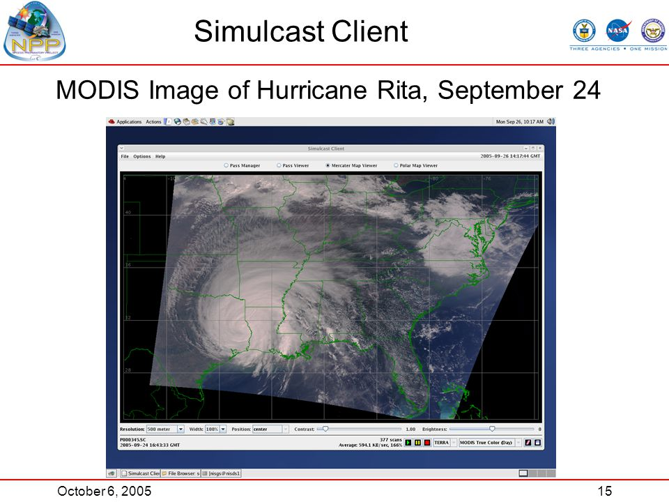 October 6, 200515 Simulcast Client MODIS Image of Hurricane Rita, September 24