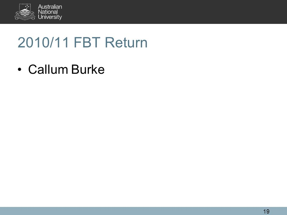 2010/11 FBT Return Callum Burke 19