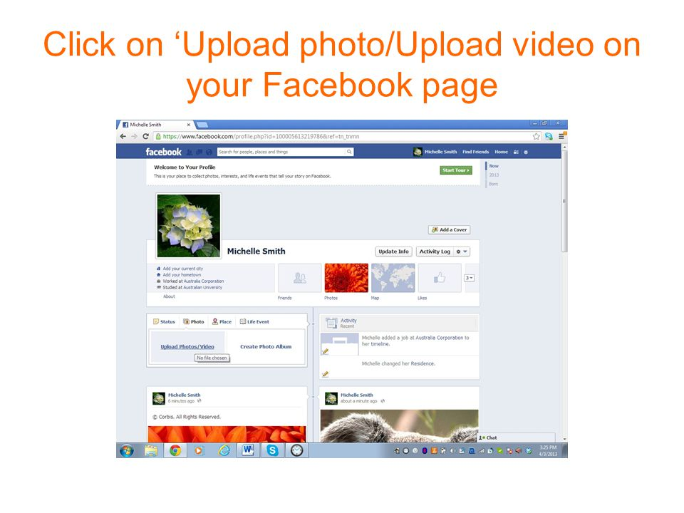 Click on 'Upload photo/Upload video on your Facebook page