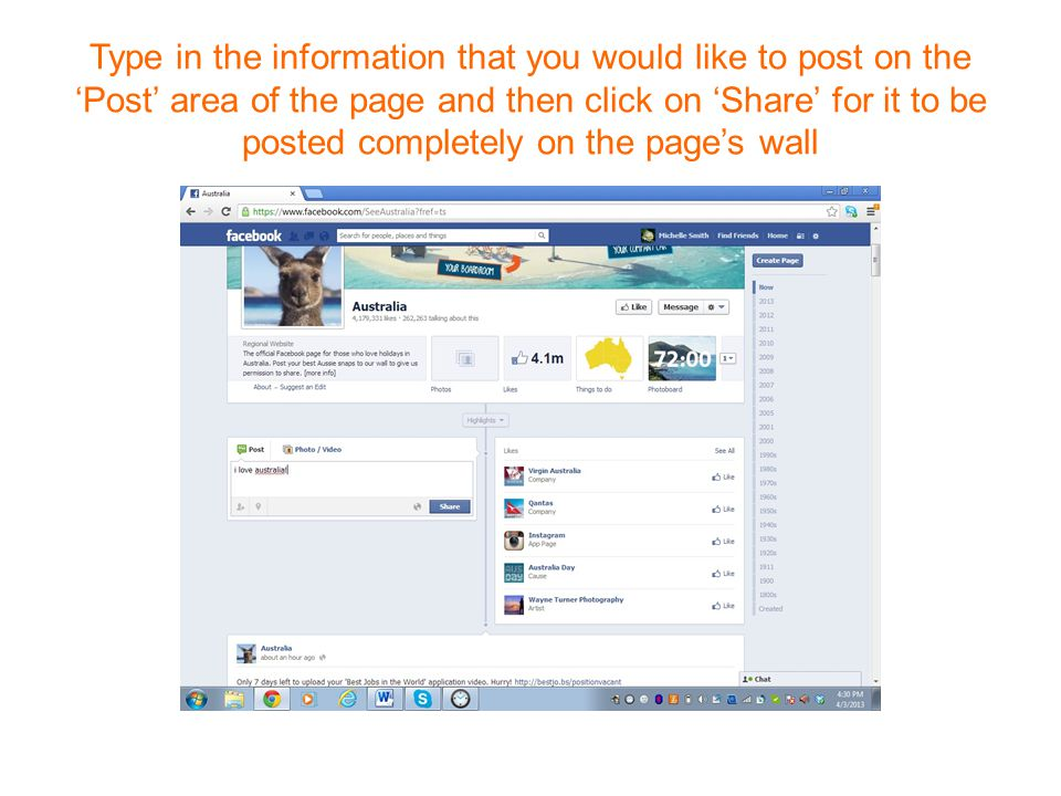 Type in the information that you would like to post on the 'Post' area of the page and then click on 'Share' for it to be posted completely on the page's wall