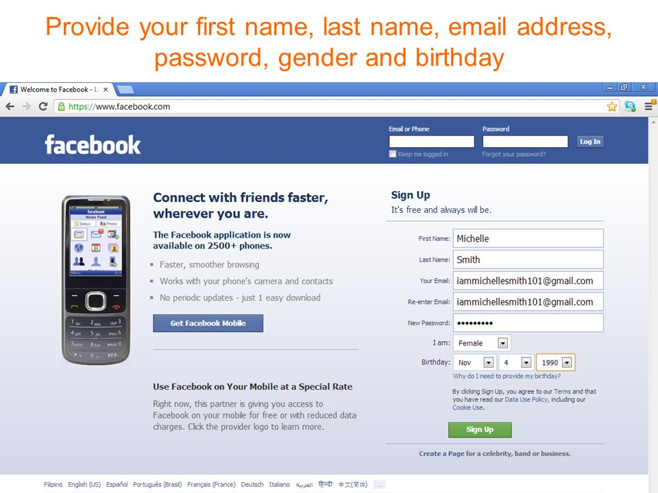 Provide your first name, last name,  address, password, gender and birthday