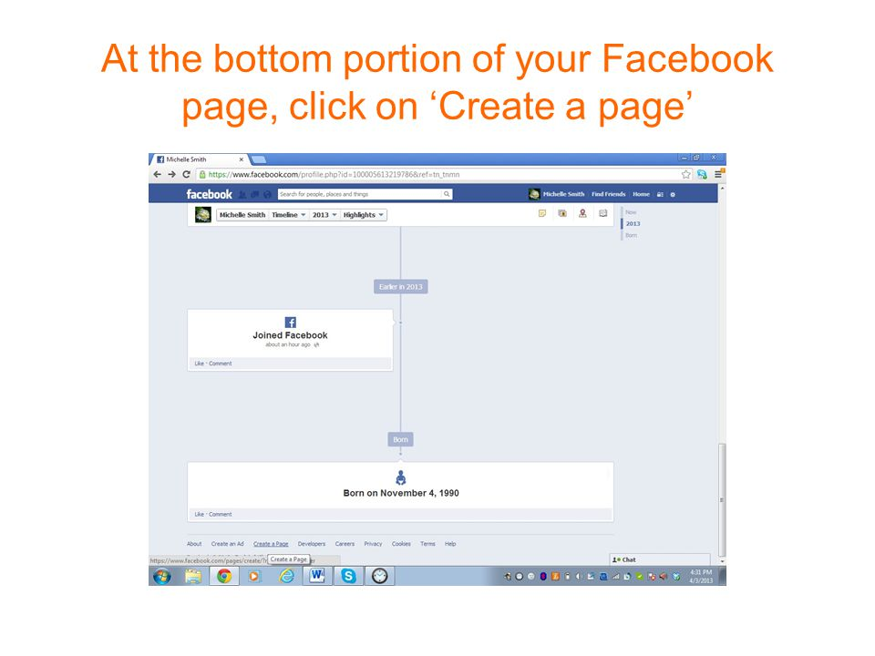 At the bottom portion of your Facebook page, click on 'Create a page'