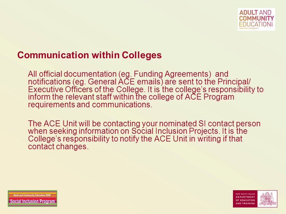 Communication within Colleges All official documentation (eg.